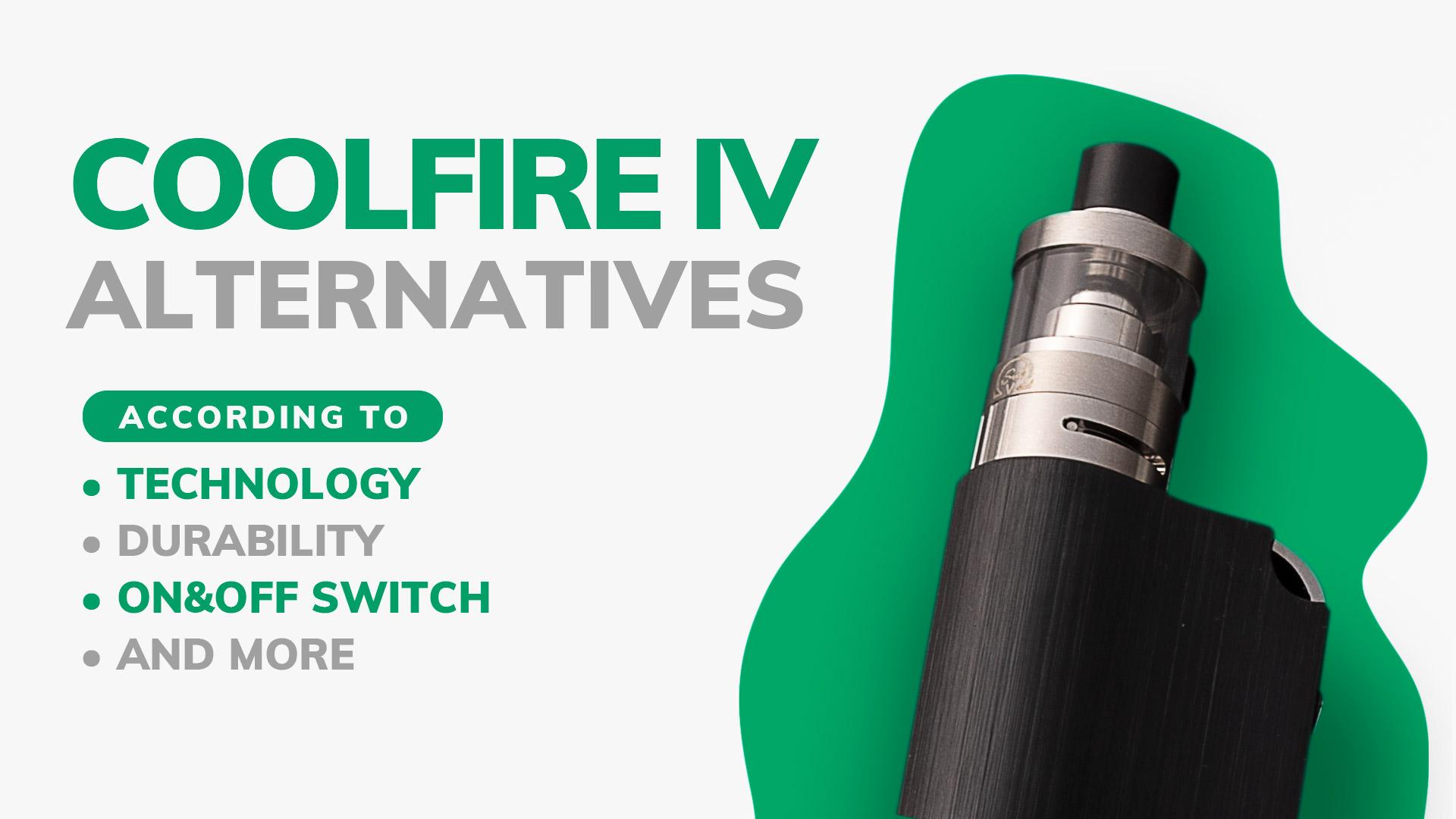 Best Alternatives to the Innokin CoolFire IV   INNOKIN